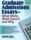 Graduate Admissions Essays: Write Your Way into the Graduate School of Your Choice (Graduate Admissions Essays)