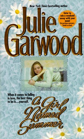 A Girl Named Summer by Julie Garwood