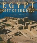Egypt Gift of the Nile: An Aerial Portrait