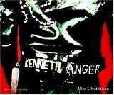 Kenneth Anger: A Demonic Visionary