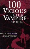 100 Vicious Little Vampire Stories