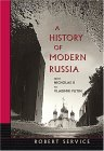 A History of Modern Russia: From Nicholas II to Vladimir Putin, Revised Edition