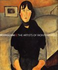 Modigliani and the Artists of Montparnasse by Kenneth Wayne