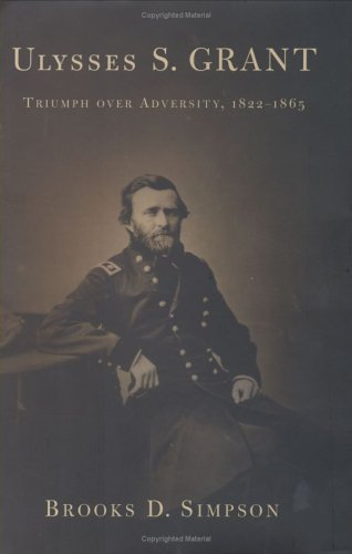 Ulysses S. Grant by Brooks D. Simpson
