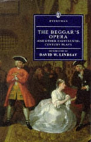 The Beggar's Opera And Other Eighteenth Century Plays