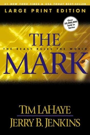 The Mark (Large Print) by Tim LaHaye