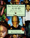 I'm Your Child God: Prayers for Our Children
