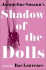 Jacqueline Susann's Shadow Of The Dolls
