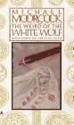 The Weird of the White Wolf (Elric, #3)