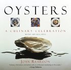 Oysters: A Culinary Celebration with 185 Recipes