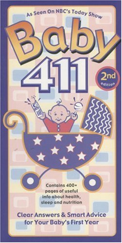 Baby 411 by Denise Fields
