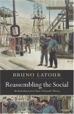 Reassembling the Social: An Introduction to Actor-Network-Theory