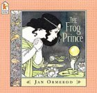 The Frog Prince by Jan Ormerod