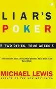 Liar's Poker: Two Cities, True Greed