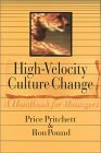 High-Velocity Culture Change: A Handbook for Managers