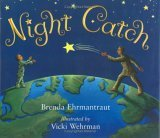 Night Catch by Brenda Ehrmantraut