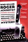 Who Killed Roger Ackroyd? by Pierre Bayard