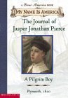 The Journal of Jasper Jonathan Pierce by Ann Rinaldi