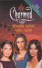 Beware What You Wish (Charmed, #10)