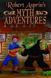 Robert Asprin's Myth Adventures Vol. 2 (Myth Adventures, #7-12)