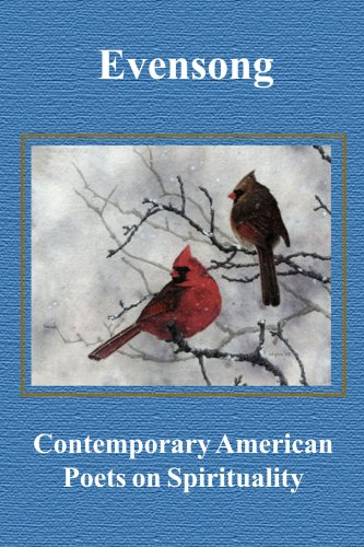 Evensong: Contemporary American Poets on Spirituality