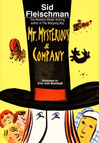 Mr. Mysterious & Company by Sid Fleischman