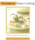 Vietnamese Home Cooking: The Essential Asian Kitchen