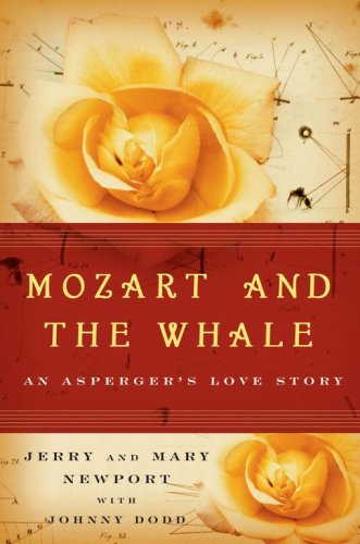 Mozart and the Whale by Jerry Newport