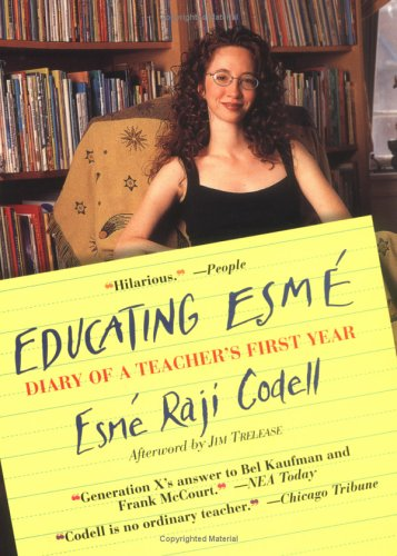 Educating Esmé by Esmé Raji Codell