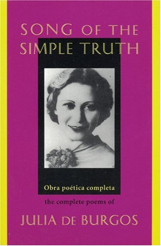 Song of the Simple Truth by Julia de Burgos