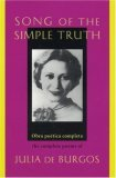 Song of the Simple Truth: The Complete Poems of Julia de Burgos