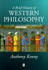 A Brief History of Western Philosophy by Anthony Kenny