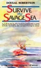 Survive The Savage Sea (Sheridan House S.)