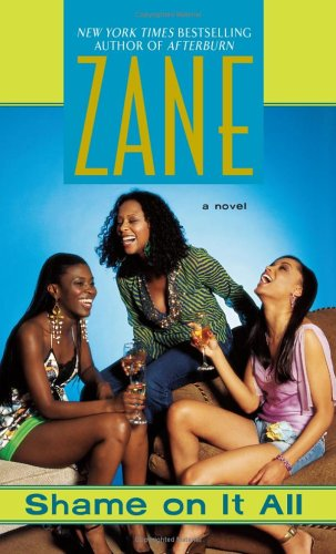 shame on it all by zane reviews discussion bookclubs