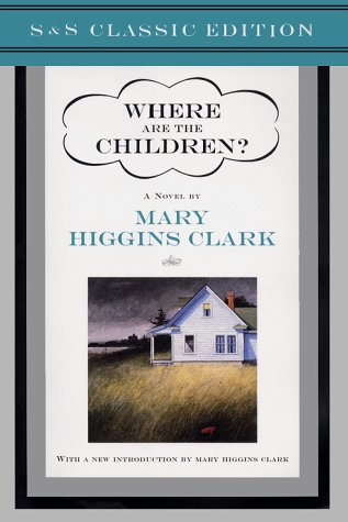 Where Are the Children? by Mary Higgins Clark