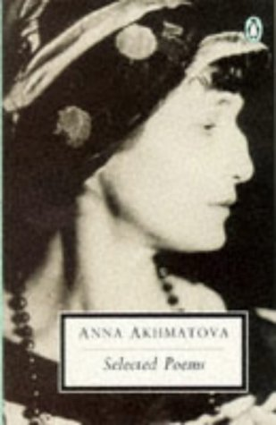 Selected Poems by Anna Akhmatova