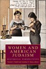 Women and American Judaism: Volume 1, Western Dominance, 1900-1945