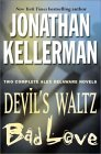 Devil's Waltz / Bad Love (Alex Delaware, #7, #8)