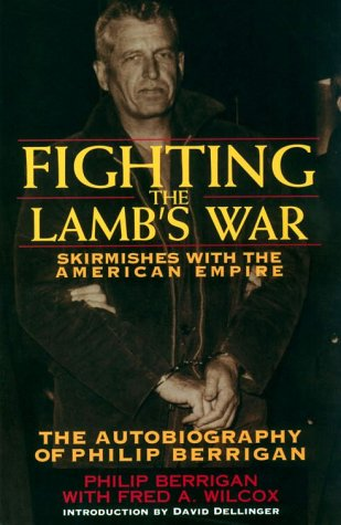 Fighting the Lamb's War by Fred A. Wilcox