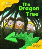 The Dragon Tree (Oxford Reading Tree, Stage 5, Storybooks, Magic Key)
