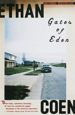 Gates of Eden by Ethan Coen