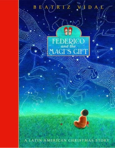 Federico and the Magi's GIft: A Latin American Christmas Story