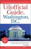 The Unofficial Guide to Washington, D.C. by Eve Zibart