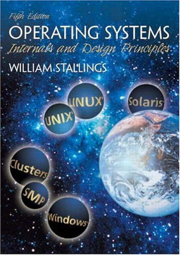 Operating Systems by William Stallings