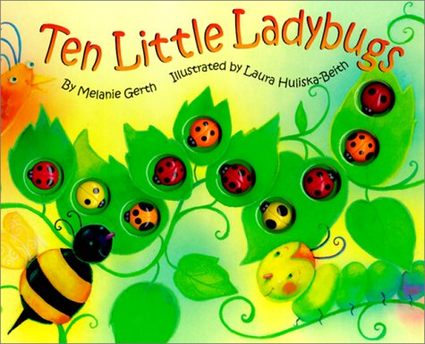 Ten Little Ladybugs by Melanie Gerth