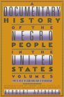 A Documentary History Of The Negro People In The United States Volume 5: From the End of World War II to the Korean War