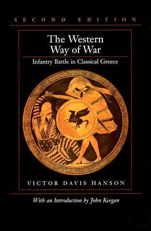 The Western Way of War by Victor Davis Hanson