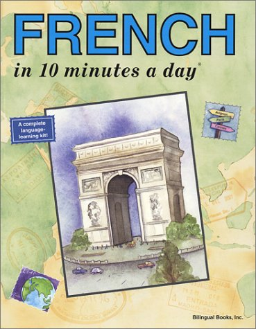 French in 10 Minutes a Day by Kristine K. Kershul