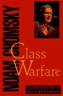 Class Warfare: Interviews with David Barsamian