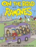 On The Road With The Ramones by Monte A. Melnick